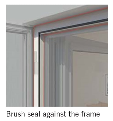 Features a brush seal which creates a seal between the fly screen frame and the subframe